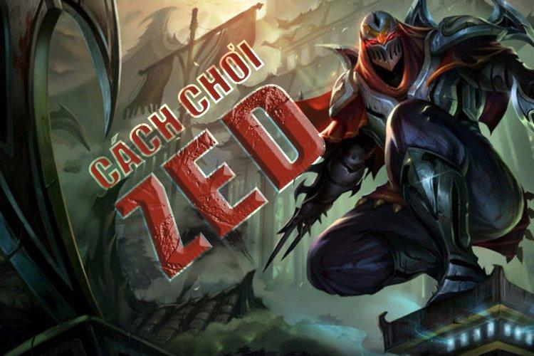 Zed Tốc Chiến: Lên đồ, bảng ngọc, bảng bổ trợ, tăng kỹ năng