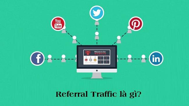 Referral traffic là gì? 7 Cách phân tích Referral traffic