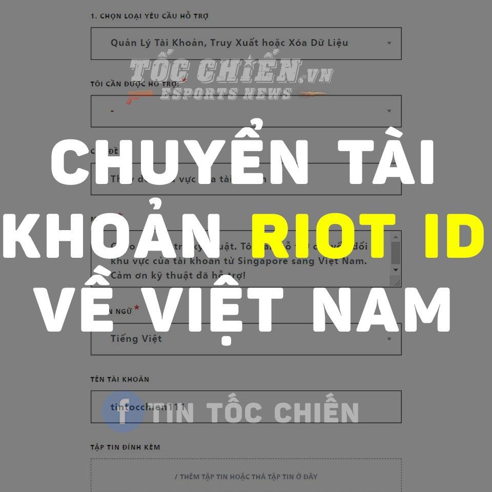 Hướng dẫn chuyển vùng tài khoản Riot ID về khu vực Việt Nam
