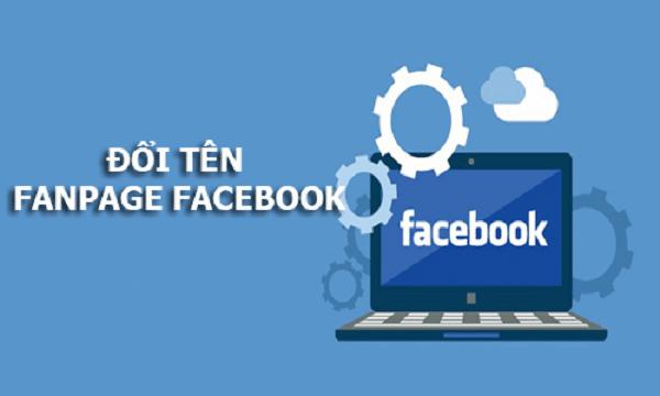 Hướng dẫn đổi tên fanpage facebook nhanh nhất 2021
