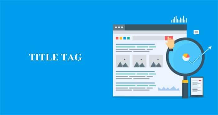 #2021 Seo Title Tag là gì? Cách viết thẻ tiêu đề chuẩn SEO qua 4 bước