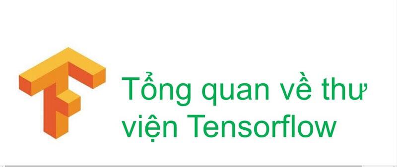 Những lợi ích tuyệt vời mà Tensorflow mang lại